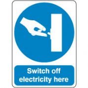 Mandatory Safety Sign - Switch Off 143